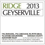 Another Winner from Ridge - 2013 Geyserville ($31.95, AG 92-94)